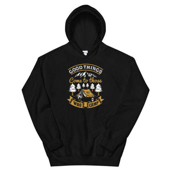 """Unisex-Kapuzenpullover Hoodie """"Good Things come to those who camp"""""""
