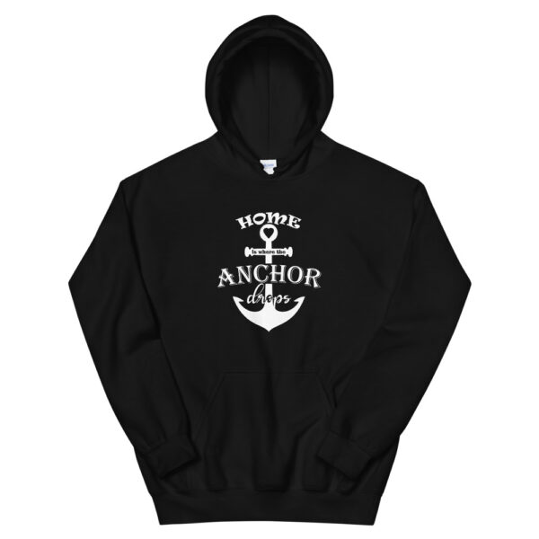 """Unisex-Kapuzenpullover Hoodie """"Home is where the anchor drops"""""""